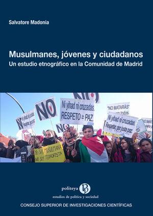 MUSULMANES, JÓVENES Y CIUDADANOS: UN ESTUDIO ETNOGRÁFICO EN LA COMUNIDAD DE MADRID