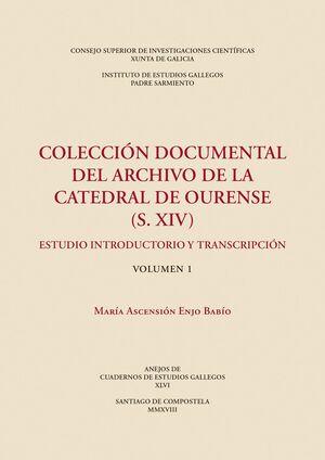 COLECCIÓN DOCUMENTAL DEL ARCHIVO DE LA CATEDRAL DE OURENSE (S. XIV)