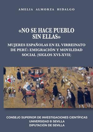 «NO SE HACE PUEBLO SIN ELLAS»