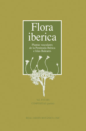 FLORA IBÉRICA. VOL. XVI (III). COMPOSITAE (PARTIM)