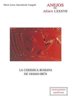 LA CERÁMICA ROMANA DE OIASSO-IRÚN