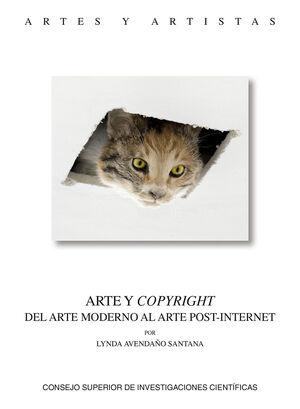 ARTE Y COPYRIGHT: DEL ARTE MODERNO AL ARTE POST-INTERNET
