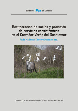 RECUPERACIÓN DE SUELOS Y PROVISIÓN DE SERVICIOS ECOSISTÉMICOS EN EL CORREDOR VERDE DEL GUADIAMAR