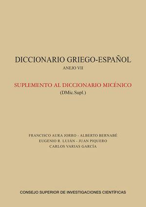 DICCIONARIO GRIEGO-ESPAÑOL. ANEJO VII: SUPLEMENTO AL DICCIONARIO MICÉNICO