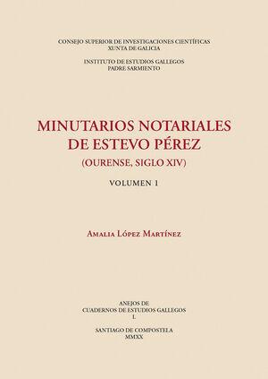 MINUTARIOS NOTARIALES DE ESTEVO PÉREZ (OURENSE, SIGLO XIV)