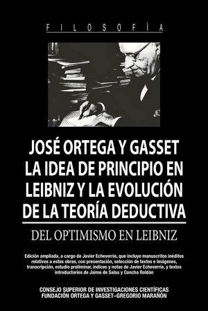 LA IDEA DE PRINCIPIO EN LEIBNIZ Y LA EVOLUCIÓN DE LA TEORÍA DEDUCTIVA : DEL OPTIMISMO EN LEIBNIZ