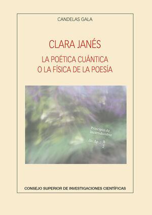 CLARA JANÉS. LA POÉTICA CUÁNTICA O LA FÍSICA DE LA POESÍA