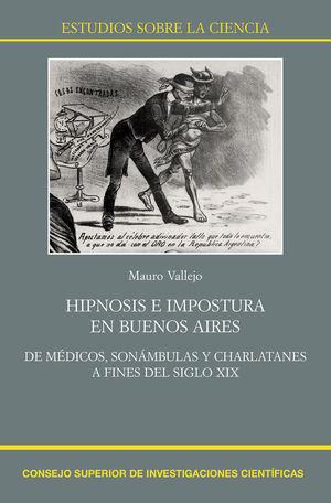 HIPNOSIS E IMPOSTURA EN BUENOS AIRES