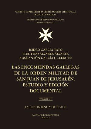 LAS ENCOMIENDAS GALLEGAS DE LA ORDEN MILITAR DE SAN JUAN DE JERUSALÉN : ESTUDIO Y EDICIÓN DOCUMENTAL