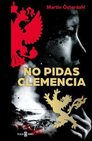 NO PIDAS CLEMENCIA (MAX ANGER SERIES 1)