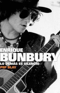 ENRIQUE BUMBURY LO DEMAS ES SILENCIO