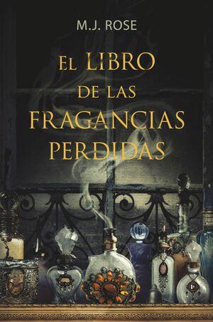 EL LIBRO DE LAS FRAGANCIAS PERDIDAS