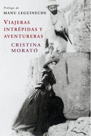VIAJERAS INTRÉPIDAS Y AVENTURERAS (EDICIÓN ACTUALIZADA)