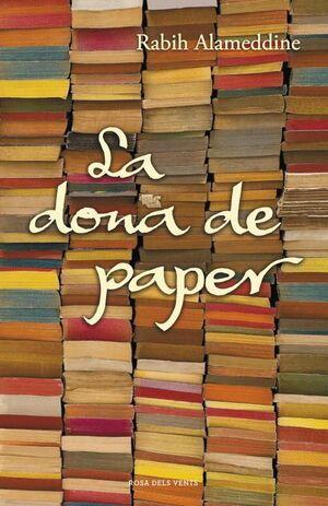 (CAT).LA DONA DE PAPER.(NARRATIVA).(ROSA DEL VENTS)