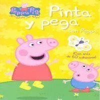 PINTA Y PEGA CON PEPPA (PEPPA PIG. ACTIVIDADES) (INCLUYE ADHESIVOS)
