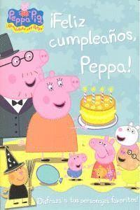 FELIZ CUMPLEAÑOS, PEPPA! (PEPPA PIG. ACTIVIDADES) (INCLUYE TROQUELADOS DE LOS PERSONAJES)