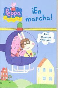 EN MARCHA! (PEPPA PIG. ACTIVIDADES) (INCLUYE PEGATINAS)