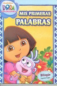 MIS PRIMERAS PALABRAS (DORA LA EXPLORADORA. CUADERNOS DE APRENDIZAJE)