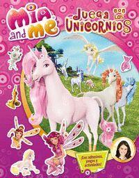 JUEGA CON LOS UNICORNIOS (MIA AND ME. ACTIVIDADES)