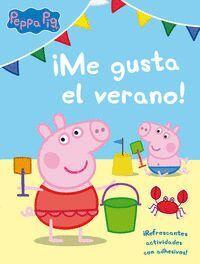 ME GUSTA EL VERANO! (PEPPA PIG. ACTIVIDADES) REFRESCANTES ACTIVIDADES CON ADHESIVOS