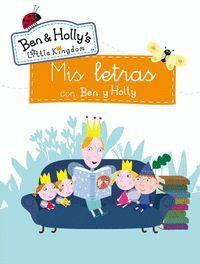 MIS LETRAS CON BEN Y HOLLY (EL PEQUEÑO REINO DE BEN Y HOLLY. ACTIVIDADES)