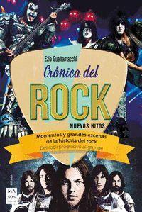 CRÓNICA DEL ROCK. NUEVOS HITOS