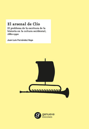 EL ARSENAL DE CLÍO