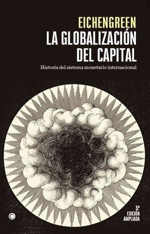 LA GLOBALIZACIÓN DEL CAPITAL. 3ª ED.