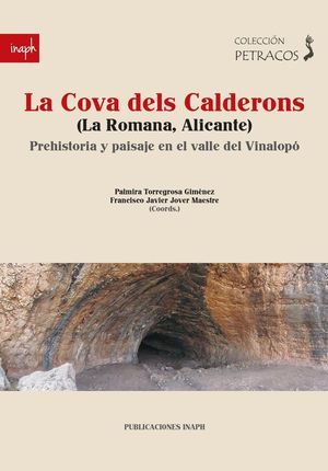 LA COVA DELS CALDERONS (LA ROMANA, ALICANTE)