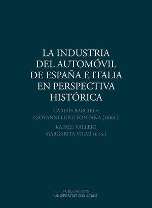 LA INDUSTRIA DEL AUTOMÓVIL DE ESPAÑA E ITALIA EN PERSPECTIVA HISTÓRICA
