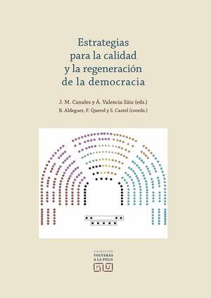 ESTRATEGIAS PARA LA CALIDAD Y LA REGENERACIÓN DE LA DEMOCRACIA
