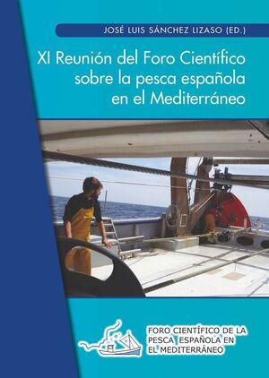 XI REUNIÓN DEL FORO CIENTÍFICO SOBRE LA PESCA ESPAÑOLA EN EL MEDITERRÁNEO
