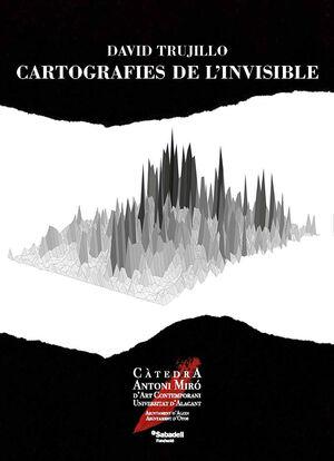 CARTOGRAFIES DE LO INVISIBLE