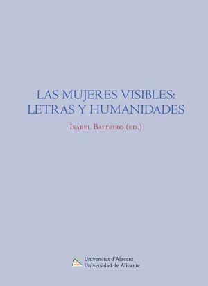 LAS MUJERES VISIBLES: LETRAS Y HUMANIDADES