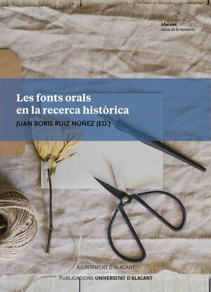 LES FONTS ORALS EN LA RECERCA HISTÒRICA