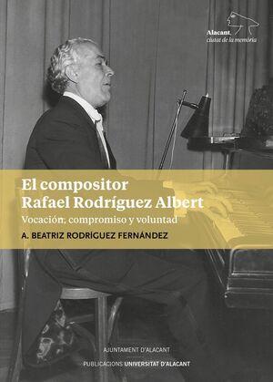 EL COMPOSITOR RAFAEL RODRÍGUEZ ALBERT