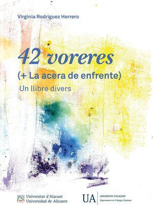 42 VORERES (+ LA ACERA DE ENFRENTE)