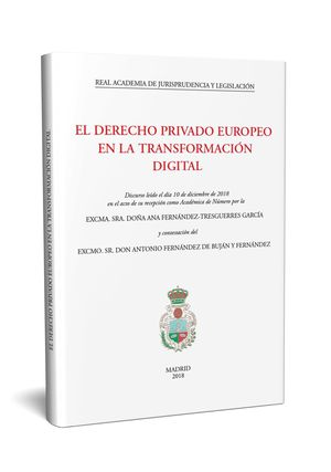 EL DERECHO PRIVADO EUROPEO EN LA TRANSFORMACIÓN DIGITAL