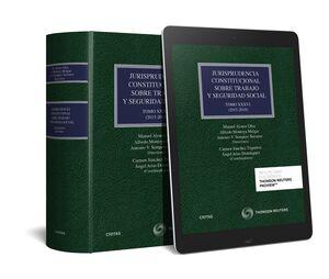 JURISPRUDENCIA CONSTITUCIONAL SOBRE TRABAJO Y SEGURIDAD SOCIAL TOMO XXXVI: (2015-2018)