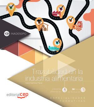 TRAZABILIDAD EN LA INDUSTRIA ALIMENTARIA (INAD050PO). ESPECIALIDADES FORMATIVAS