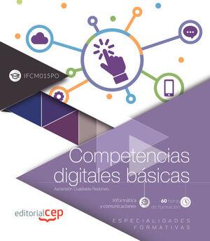 COMPETENCIAS DIGITALES BÁSICAS (IFCM015PO). ESPECIALIDADES FORMATIVAS