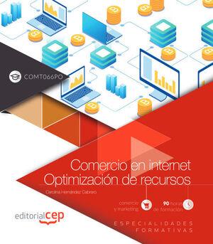 COMERCIO EN INTERNET. OPTIMIZACIÓN DE RECURSOS (COMT066PO). ESPECIALIDADES FORMATIVAS