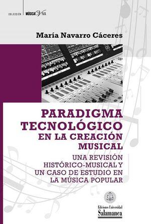 PARADIGMA TECNOLÓGICO EN LA CREACIÓN MUSICAL