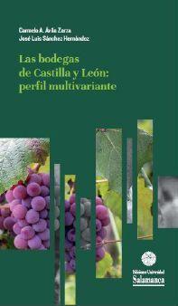 LAS BODEGAS DE CASTILLA Y LEÓN: PERFIL MULTIVARIANTE