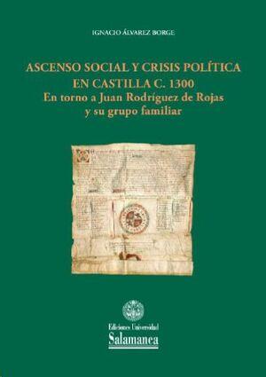 ASCENSO SOCIAL Y CRISIS POLÍTICA EN CASTILLA C. 1300
