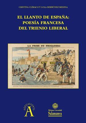 EL LLANTO DE ESPAÑA: POESÍA FRANCESA DEL TRIENIO LIBERAL
