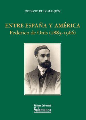 ENTRE ESPAÑA Y AMÉRICA