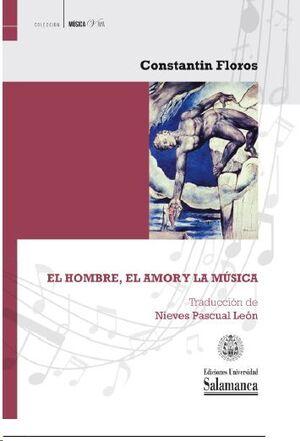 EL HOMBRE, EL AMOR Y LA MÚSICA
