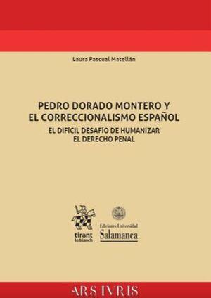 PEDRO DORADO MONTERO Y EL CORRECCIONALISMO ESPAÑOL