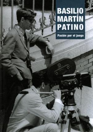 BASILIO MARTÍN PATINO: PASIÓN POR EL JUEGO
